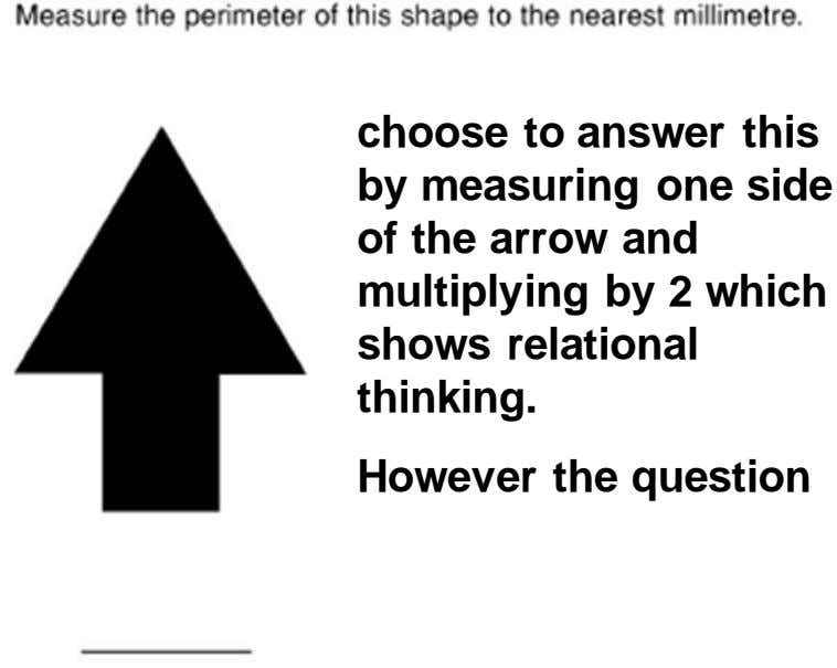 choose to answer this by measuring one side of the arrow and multiplying by 2