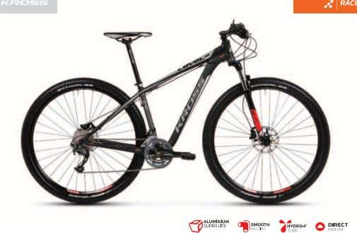 2012 2012 KROSS LEVEL B6 • Butted frame made of Aluminium Super Lite alloy • Rigid