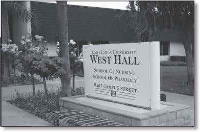 Loma Linda University School of Pharmacy Accreditation Status: Full Type of Institution: Private Main Campus: Loma