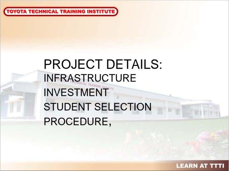 PROJECT DETAILS: INFRASTRUCTURE INVESTMENT STUDENT SELECTION PROCEDURE,