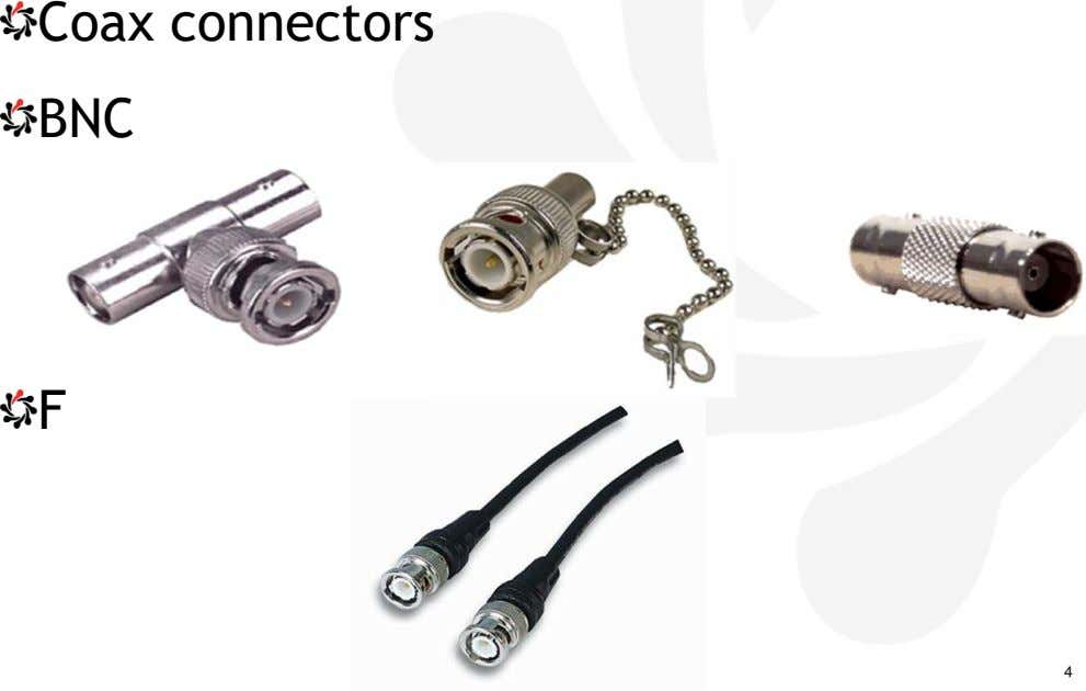 Coax connectors BNC F 4