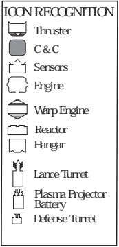 ICON RECOGNITION Thruster C & C Sensors Engine Warp Engine Reactor Hangar Lance Turret Plasma
