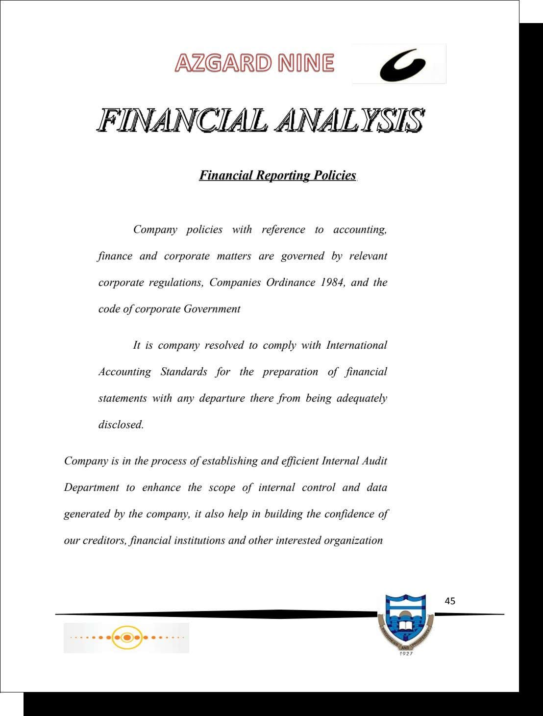 Financial Reporting Policies Company policies with reference to accounting, finance and corporate matters are