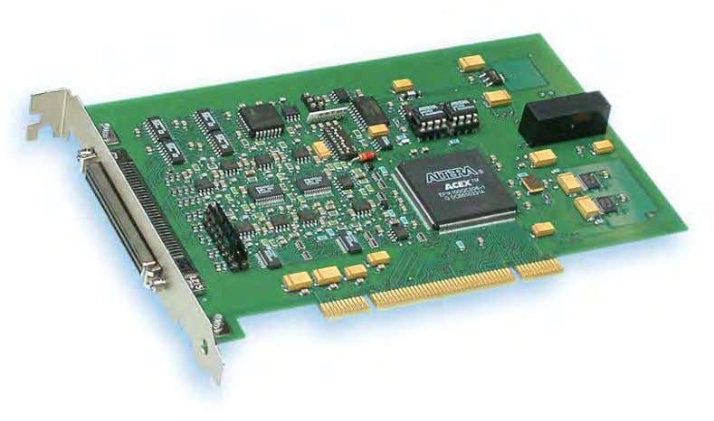 of a Windows ® -ready interface. 8 PCI I/O BOARDS Our PCI boards are based on