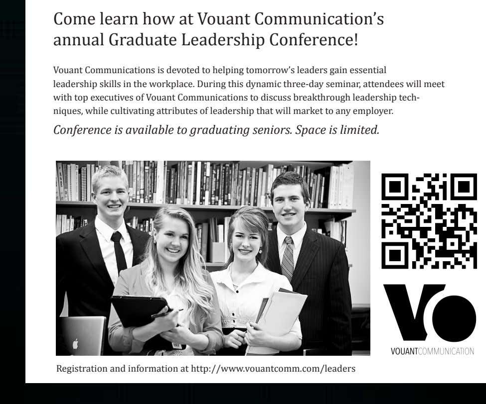 Come learn how at Vouant Communication's annual Graduate Leadership Conference! Vouant Communications is devoted to
