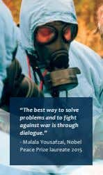 """The best way to solve problems and to fight against war is through dialogue."" -"