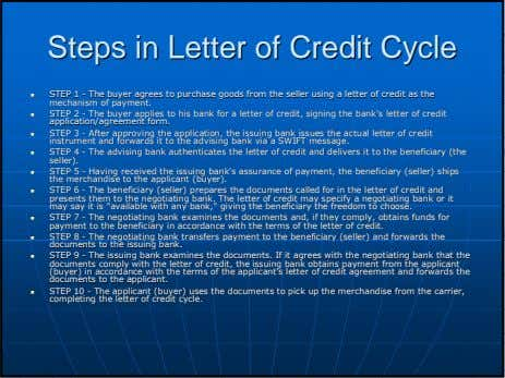 StepsSteps inin LetterLetter ofof CreditCredit CycleCycle STEPSTEP 11 -- TheThe buyerbuyer agreesagrees toto