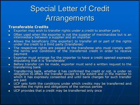 SpecialSpecial LetterLetter ofof CreditCredit ArrangementsArrangements TransferableTransferable CreditsCredits