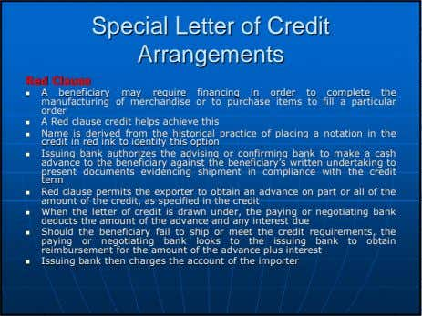 SpecialSpecial LetterLetter ofof CreditCredit ArrangementsArrangements RedRed ClauseClause AA beneficiarybeneficiary