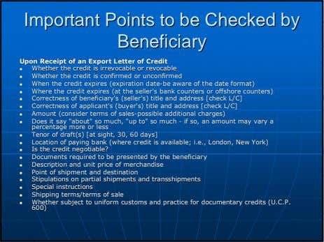 ImportantImportant PointsPoints toto bebe CheckedChecked byby BeneficiaryBeneficiary UponUpon ReceiptReceipt ofof anan