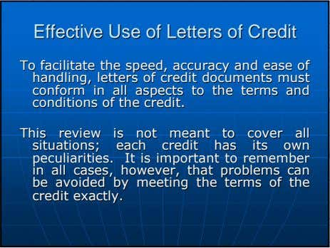 EffectiveEffective UseUse ofof LettersLetters ofof CreditCredit ToTo facilitatefacilitate thethe speed,speed,