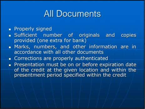 AllAll DocumentsDocuments ProperlyProperly signedsigned SufficientSufficient numbernumber ofof originalsoriginals