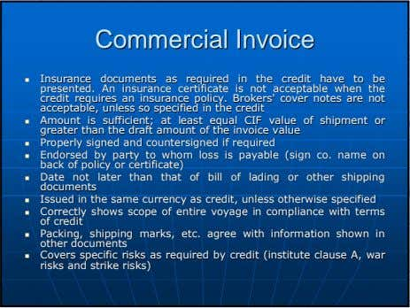 CommercialCommercial InvoiceInvoice InsuranceInsurance documentsdocuments asas requiredrequired inin thethe