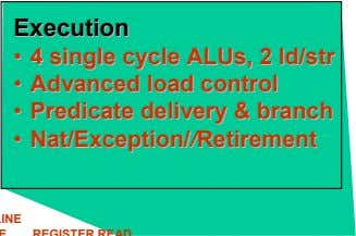 ExecutionExecution •• 44 singlesingle cyclecycle ALUsALUs,, 22 ld/ld/strstr •• AdvancedAdvanced loadload