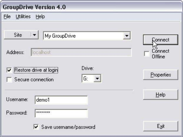 GroupDrive Administrator Users Guid e, Version 4, Revision 1.0, 02/2006 9. Click Connect to connect to
