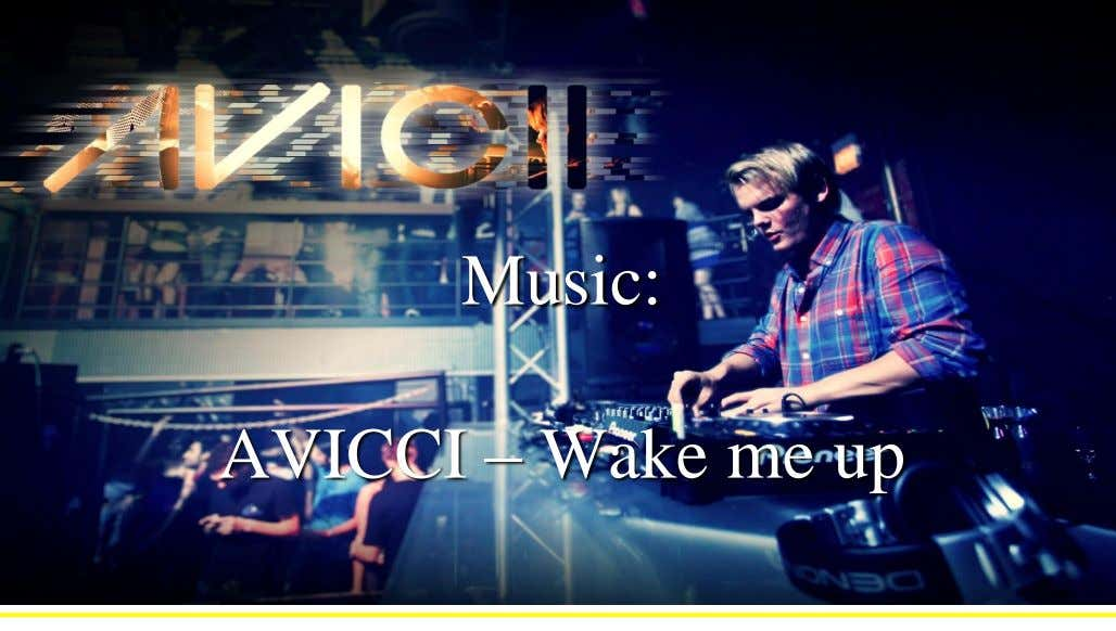 e-Twinning / Comenius Sardoal Music: AVICCI – Wake me up
