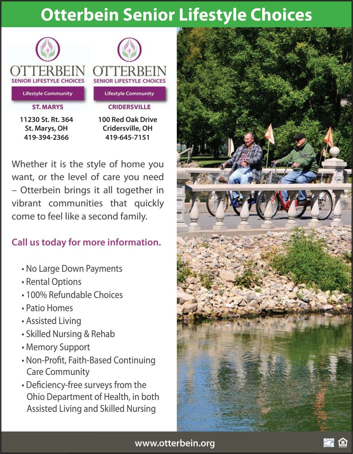 Otterbein Senior Lifestyle Choices 11230 St. Rt. 364 St. Marys, OH 100 Red Oak Drive