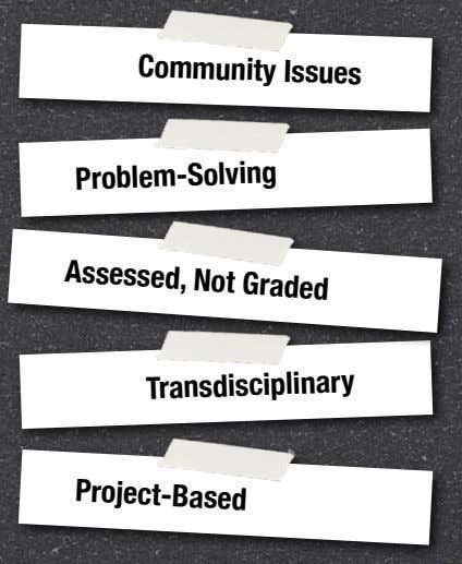 Community Issues Assessed, Not Graded Problem-Solving Transdisciplinary Project-Based