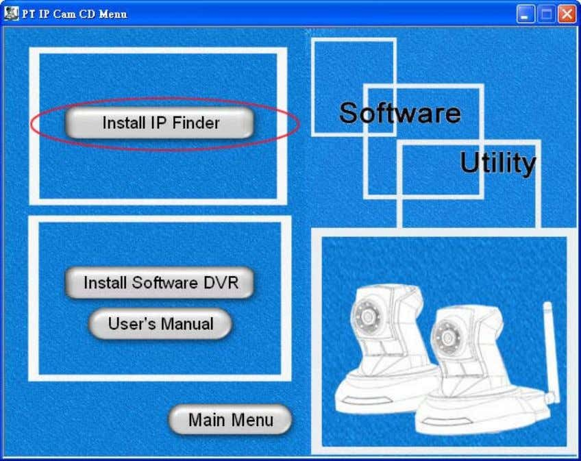 "Network Camera User's Manual ""IP Finder"" is used to search the IP address of Network Cameras"