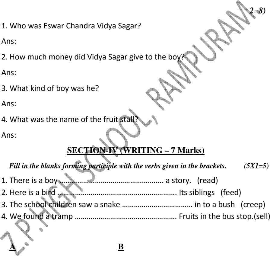 Now answer the following questions. (4X2=8) 1. Who was Eswar Chandra Vidya Sagar? Ans: 2.