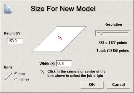 the resolution as 628 x 1177 points by using the slider. Once the model size has