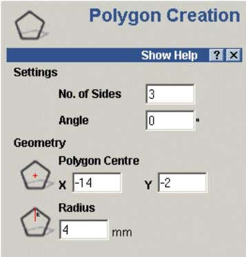 Vectors ArtCAM • Select Create Polygon command. The Polygon Creation form appears in the Assistant .