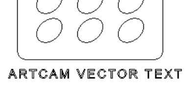 2D view and type ARTCAM VECTOR TEXT . • Select Done. This text will be wrapped