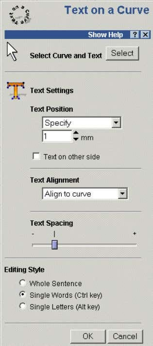 2. Generating Vectors ArtCAM The Text on a Curve form appears, which allows the user to