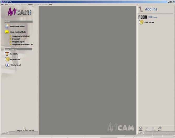 ArtCAM Pro icon on the screen with the Left mouse button. Options not available are greyed