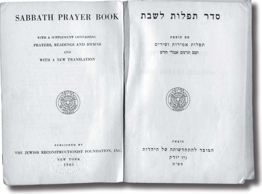 Mordecai Kaplan's 1945 Sabbath Prayer book (Courtesy Klau Library) The Siddur Burned in the Name