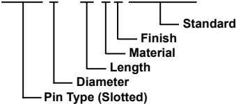 Standard Finish Material Length Diameter Pin Type (Slotted)