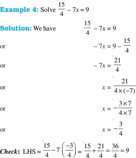 Example 4: Solve 15 – 7x = 9 4 15 Solution: We have – 7x