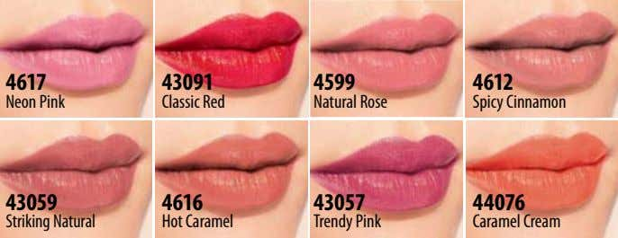 4617 43091 4599 4612 Neon Pink Classic Red Natural Rose Spicy Cinnamon 43059 4616 43057
