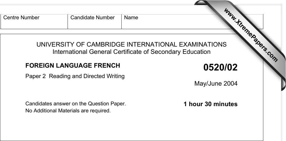 www.XtremePapers.com Centre Number Candidate Number Name UNIVERSITY OF CAMBRIDGE INTERNATIONAL EXAMINATIONS