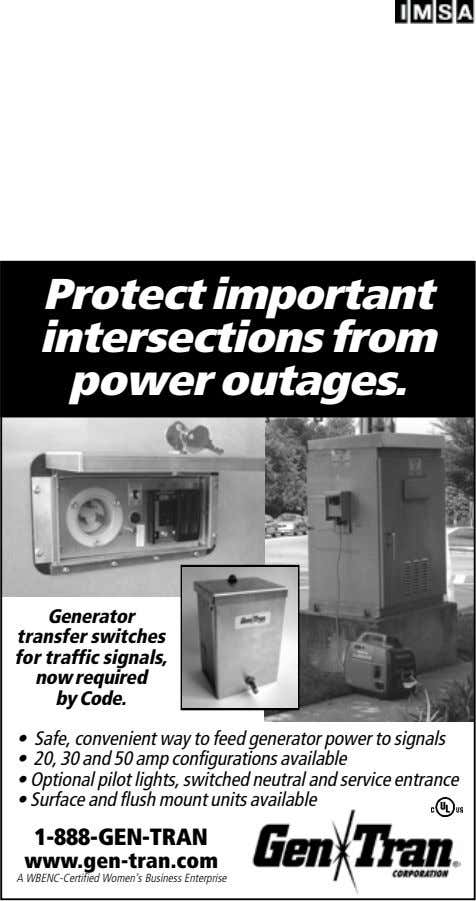 Protect important intersections from power outages. Generator transfer switches for traffic signals, now required