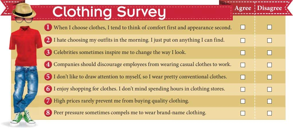 Clothing Survey Agree Disagree 1 When I choose clothes, I tend to think of comfort