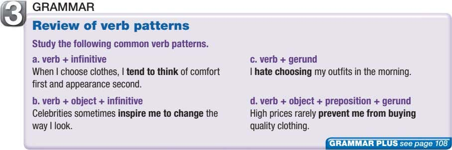 3 GRAMMAR Review of verb patterns Study the following common verb patterns. a. verb +
