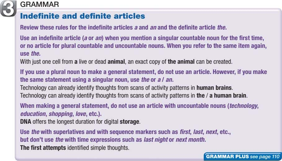 3 GRAMMAR Indefinite and definite articles Review these rules for the indefinite articles a and