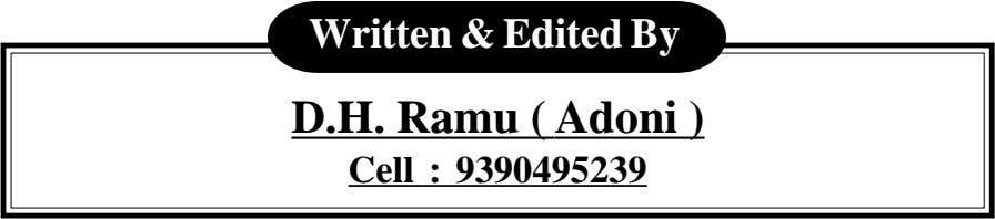 Written & Edited By D.H. Ramu ( Adoni ) Cell : 9390495239