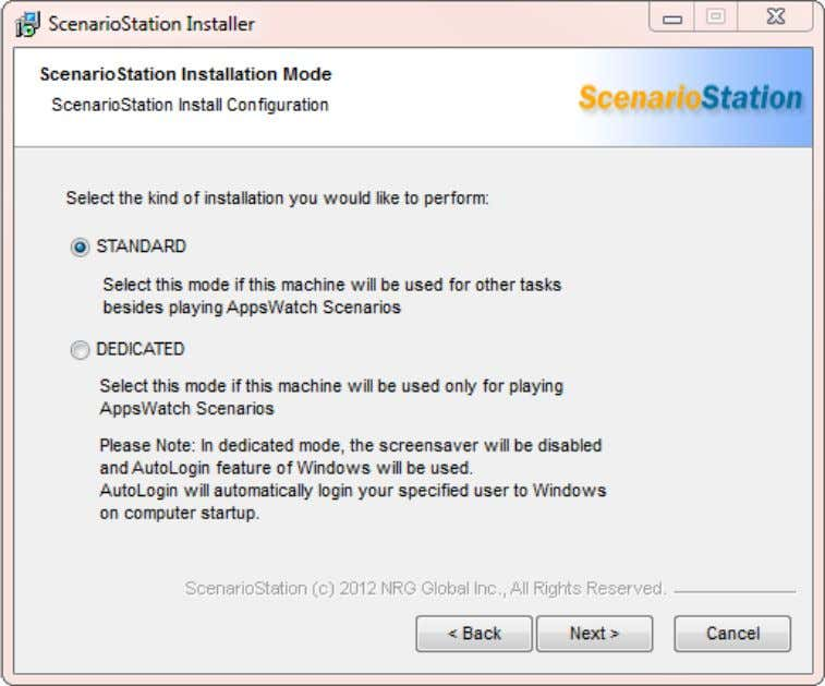 "User Guide: AppsWatch Select ""Standard"" or ""Dedicated"" mode.* *If ScenarioStation is i nstalled in ""Dedicated"""