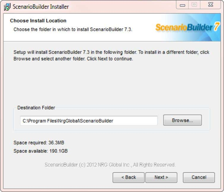 "User Guide: AppsWatch Select the destination folder for the ScenarioBuilder program installation. Click ""Next"" to"