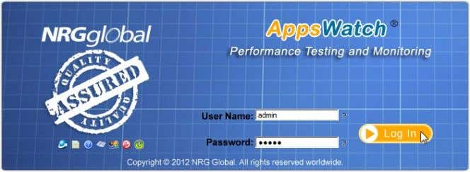 "button ( ""admin"" is default User Name and Password); The AppsWatch Base opens to the default"