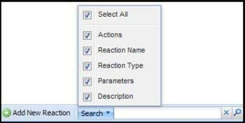 the search arrow at the bottom of the Reaction screen; Or by mousing over and clicking