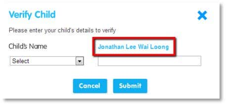 child's name. Check that the name that appears is correct. In the Select drop down menu