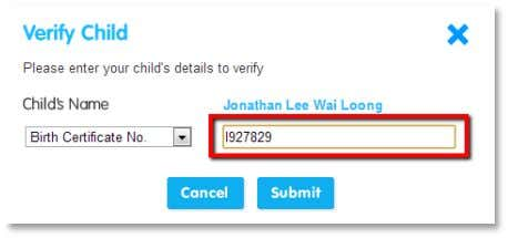 number or IC/Passport number. Enter your child's Birth Certificate number or IC/Passport details in the text