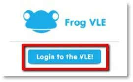blue Login to the VLE! button. This will automatically determine which Frog VLE to log you