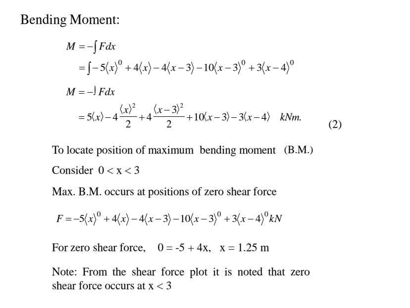 Bending Moment: M   Fdx    5 x 0  4 x