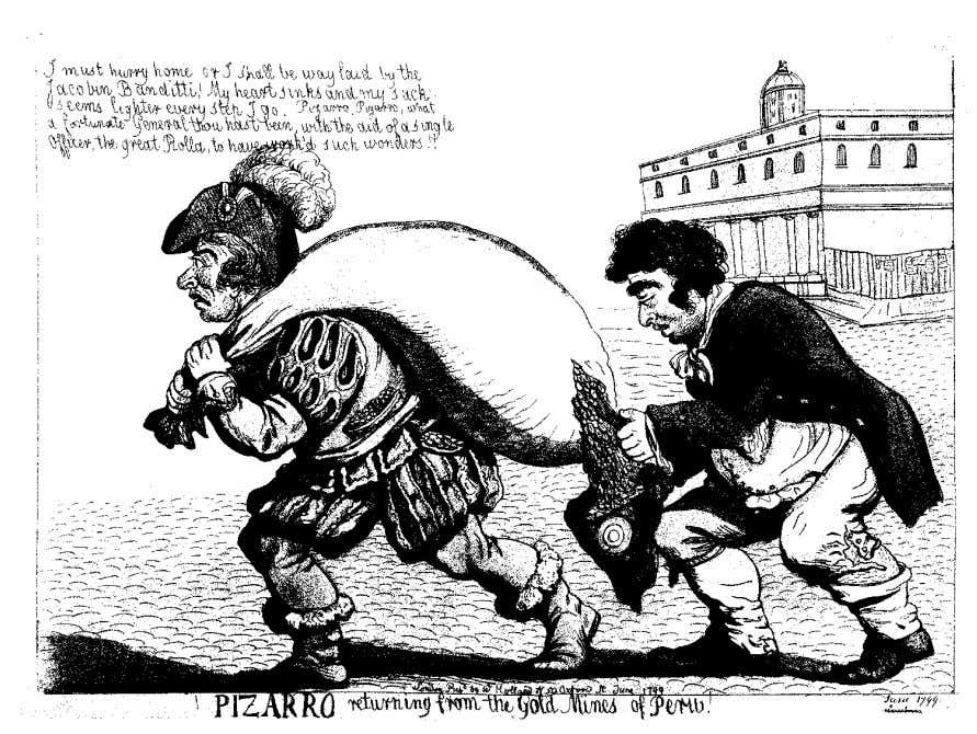 caricature, cultural politics, and the stage 617 figure 2. Pizarro Returning from the Gold Mines of
