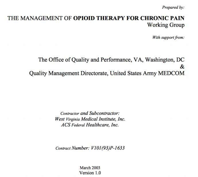 In March 2003, the VA & DOD issue one of the first guidelines on opioid
