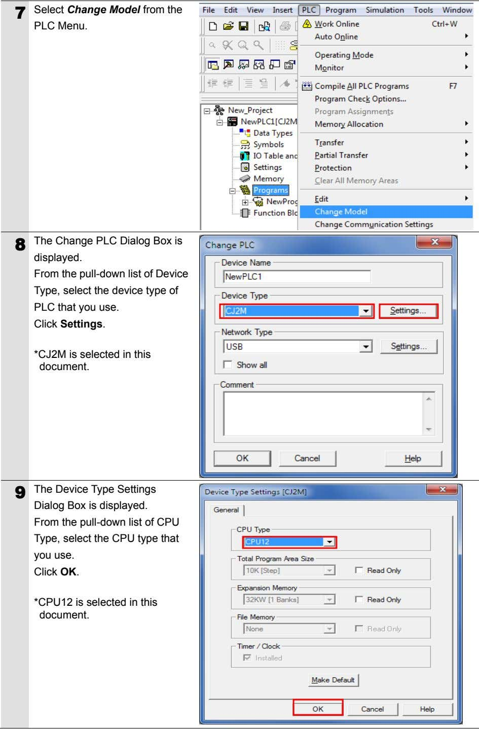 Select Change Model from the 7 PLC Menu. The Change PLC Dialog Box is 8